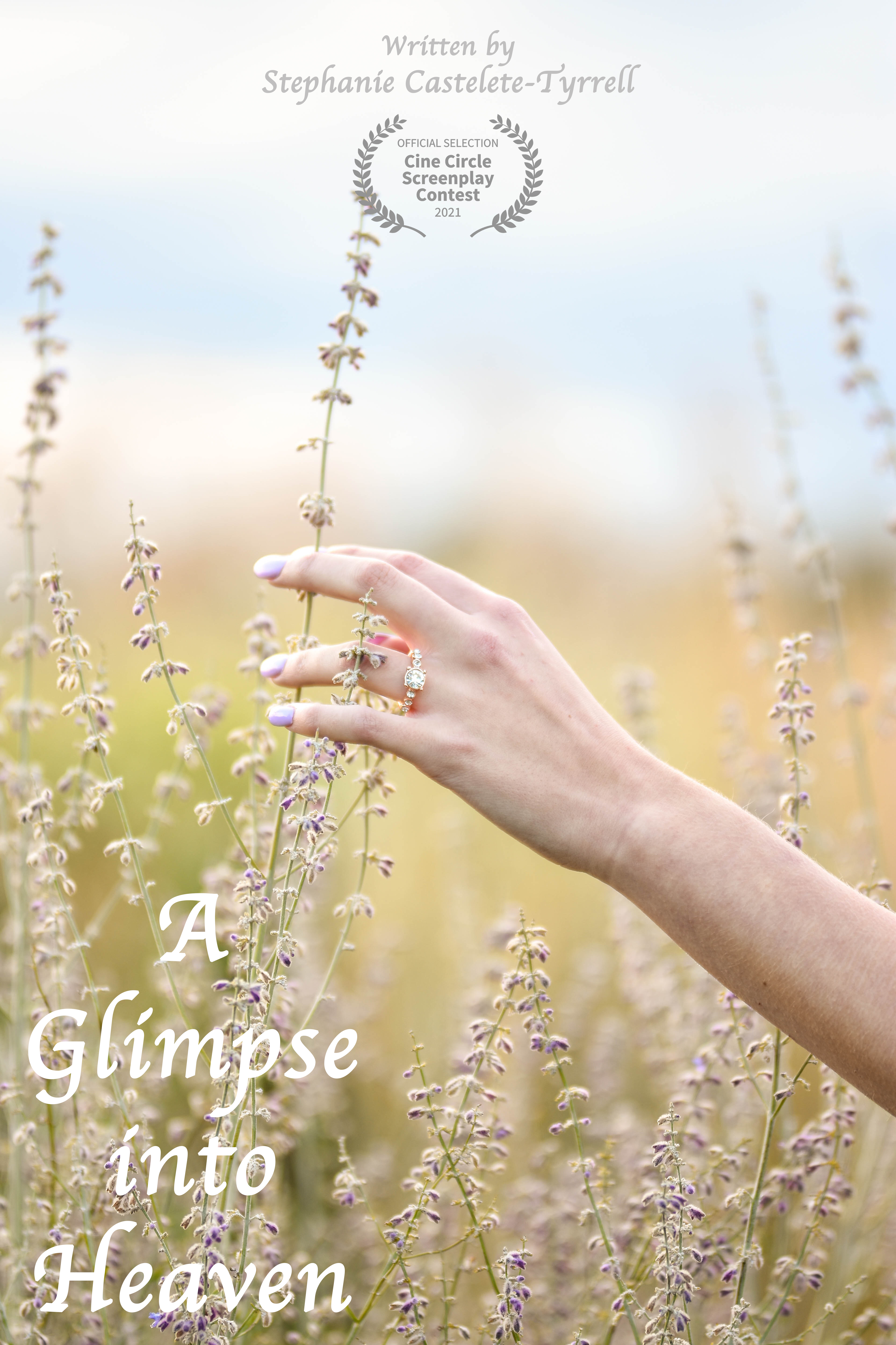 A Glimpse into Heaven poster - a women's hand is touching a flower in a field